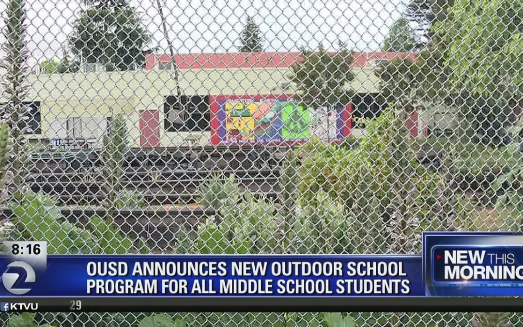 """Ousd Announces Outdoors Initiative For Middle School Students"""